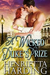 A Wicked Duke's Prize: A Historical Regency Romance Book Kindle Edition