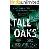 Tall Oaks: Winner of the CWA John Creasey New Blood Dagger Award