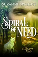Spiral of Need (Mercury Pack Book 1)