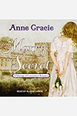 Marry in Secret (The Marriage of Convenience Series) (Marriage of Convenience Series, 3) CD