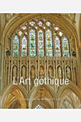 L'Art gothique (Art of Century) (French Edition) Kindle Edition