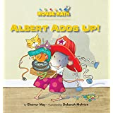 Albert Adds Up: Addition Subtraction: Adding/Taking Away