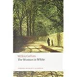 The Woman in White (Oxforr World's Classics)