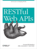 RESTful Web APIs: Services for a Changing World (English Edi…