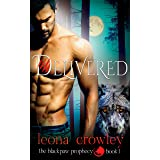 Delivered: (The Blackpaw Prophecy, Book 1)