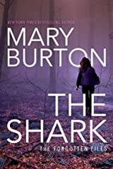 The Shark (Forgotten Files Book 1) Kindle Edition