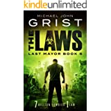 The Laws (Last Mayor Book 6)