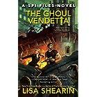 The Ghoul Vendetta (A SPI Files Novel Book 4)