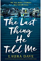The Last Thing He Told Me Kindle Edition