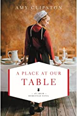 A Place at Our Table (An Amish Homestead Novel Book 1) Kindle Edition