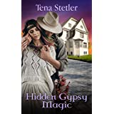 Hidden Gypsy Magic (A Witch's Journey Book 3)