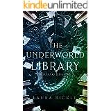 The Underworld Library (Hellbrary Book 1)