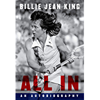 All In: An Autobiography (English Edition)