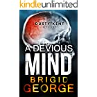 A Devious Mind (Dusty Kent Mysteries Book 2) (English Edition)
