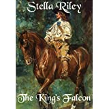 The King's Falcon (Roundheads & Cavaliers Book 3)