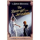 The Slave-girl from Jerusalem (Roman Mysteries)
