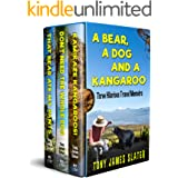 A Bear, a Dog and a Kangaroo: Three Comedy Memoirs... with Teeth and Claws! (Travel Memoirs Omnibus Book 1)