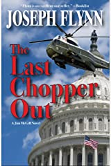 The Last Chopper Out (A Jim McGill Novel Book 10) Kindle Edition