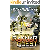 Jim Cartwright: Raknar Quest (Four Horsemen Tales Book 14)