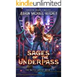 Sages of the Underpass (Battle Artists Book 1)