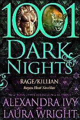 Rage/Killian: Bayou Heat Novellas (Bayou Heat Boxset Book 9) Kindle Edition
