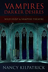 VAMPIRES: DARKER DESIRES Kindle Edition
