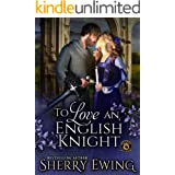 To Love an English Knight: De Wolfe Pack Connected World