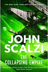 The Collapsing Empire: Interdependency Book 1 Kindle Edition