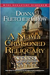 A Newly Crimsoned Reliquary (The Monastery Murders Book 4) Kindle Edition
