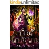 Fluke and the Faithless Father (The Fantastic Fluke Book 2)