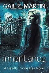 Inheritance: Deadly Curiosities, Book 4 Kindle Edition