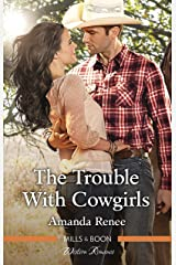 The Trouble With Cowgirls (Welcome to Ramblewood Book 7) Kindle Edition