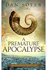 A Premature Apocalypse (The Dry Bones Society Book 3) Kindle Edition