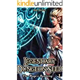 Legendary Dungeon Seed: The Mage's Academy (Book 1)