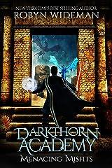 Menacing Misfits: An Epic Fantasy Gamelit Adventure (Darkthorn Academy Book 1) Kindle Edition