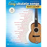 Alfred's Easy Ukulele Songs Rock & Pop: 50 Hits from Across the Decades