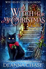 A Witch For Mr. Christmas (Witches of Christmas Grove Book 2) Kindle Edition
