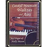 Catskill Mountain Waltzes and Airs