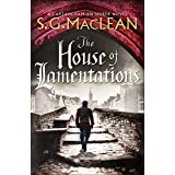 The House of Lamentations: the nailbiting final historical thriller in the award-winning Seeker series (Damian Seeker 5)