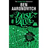 False Value: The Sunday Times Number One Bestseller (A Rivers of London novel Book 8)