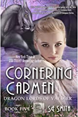 Cornering Carmen: Science Fiction Romance (Dragon Lords of Valdier Book 5) Kindle Edition