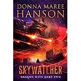 Skywatcher: Dragon Wine Part Two