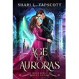 Age of Auroras (The Riven Kingdoms Book 4)
