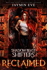 Reclaimed (Shadow Beast Shifters Book 2) Kindle Edition