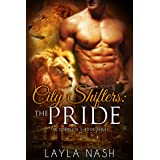 City Shifters: the Pride Complete Series
