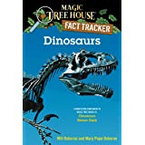 Dinosaurs: A Nonfiction Companion to Magic Tree House #1: Dinosaurs Before Dark (Magic Tree House (R) Fact Tracker)