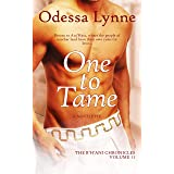 One to Tame (The R'H'ani Chronicles Book 11)