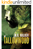 Tallowwood (English Edition)