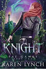 Knight (Fae Games Book 2) Kindle Edition