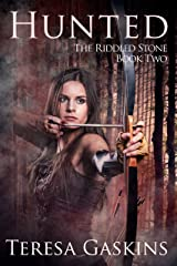 Hunted (The Riddled Stone Book 2) Kindle Edition